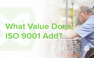 What Value Does ISO 9001 Add?