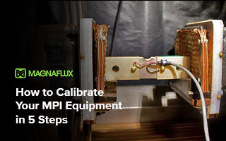 How to Calibrate Your MPI Equipment in 5 Steps